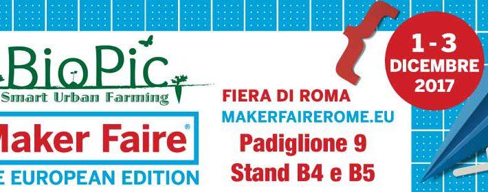 Vieni a scoprire BioPic alla Maker Faire dall'1 al 3 Dicembre a ROMA