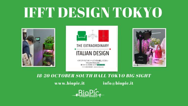 "Biopic @ Tokyo ""The Extraordinary Italian Design"" fiera IFFT Interior Lifestyle Living"